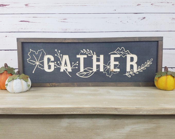 Featured listing image: Gather Carved Wood Sign  | 8x24 Fall Decor Wood Sign with Farmhouse Frame | Carved Letters