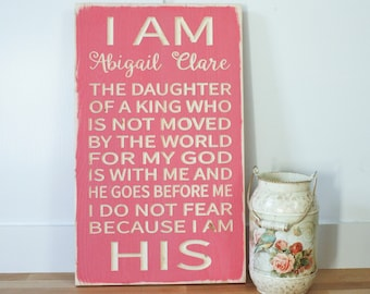 PERSONALIZED I am the Daughter of a King  | 12x20  I am His | Carved Rustic Wooden Subway Sign