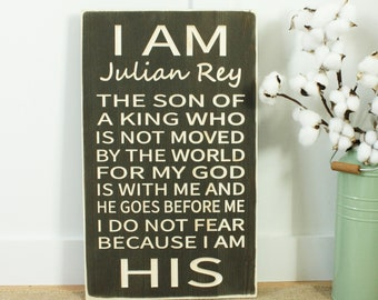 PERSONALIZED I am the Son of a King  | 12x20 I am His | Carved Rustic Wood Subway Sign