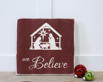 We Believe Nativity Sign   12x12 Christmas Baby Jesus Carved Farmhouse Wood Sign   Distressed Rustic Wooden Sign