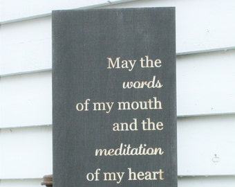 Psalm 19:14 Let the Words of my Mouth  | 12x36 Carved Wood Sign | Meditation of my Heart | Engraved Distressed Bible Verse