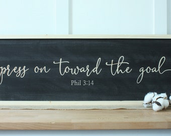 Press On Toward the Goal  | 10x36 Philippians 3:14 Carved Wooden Sign with Frame | Farmhouse Bible Verse Wood Sign