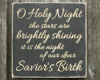 O Holy Night   Carved Wooden Sign Christmas Decor Wood Sign Christmas Carol   16x16 Custom Handpainted Farmhouse Distressed Wooden Sign
