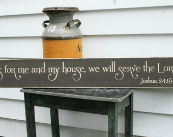 As for Me and My House We Will Serve The Lord  | 8x48 Large Wooden Sign | Housewarming Carved Engraved Handpainted Wood Sign