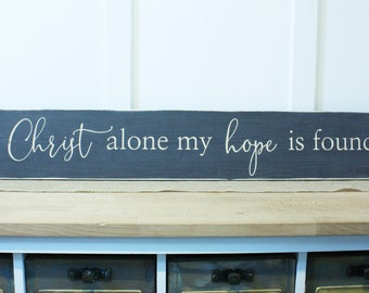 In Christ Alone My Hope Is Found  | 8x48 Scripture Hymn Carved Distressed Wood Sign