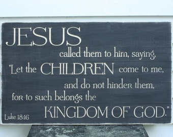 Let the Little Children Come To Me Painted Carved Wooden Sign Rustic Distressed Jesus Bible Verse Sign