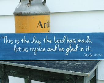 This is the Day The Lord Has Made  | 8x30 Farmhouse Script Wood Sign | Psalm 118:24 Carved Wood Sign Rustic Bible Verse | Let us Rejoice