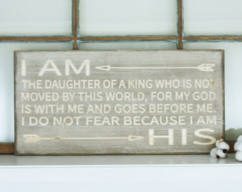 I am the Daughter of a King | 12x24 I am His | Carved Rustic Wooden Subway Sign | Modern Farmhouse Child of the King