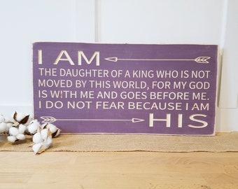 IN STOCK | I am the Daughter of a King | 12x24 I am His | Carved Rustic Wooden Subway Sign | Modern Farmhouse Child of the King
