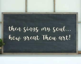 How Great Thou Art | Large 16x30 Carved Wooden Sign | Hymn Engraved Farmhouse Wood Sign
