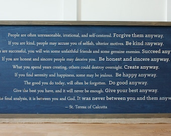 Horizontal Mother Teresa Do It Anyway | 16x36 Carved Framed Farmhouse Wood Sign | Engraved Rustic Wooden Sign