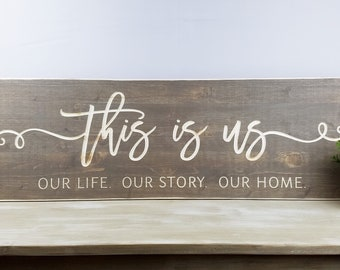 This is Us | 12x36 Carved Wooden Farmhouse Sign with Frame | Living Room Wood Sign | Our Life Our Story Our Home