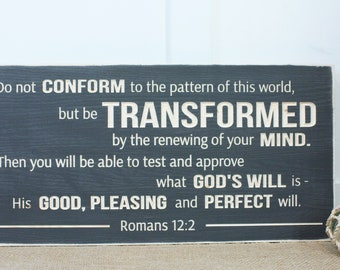 Romans 12:2 Be Transformed by the Renewing of your Mind  | 12x24 Carved Wood Sign | Distressed Farmhouse Wooden Sign