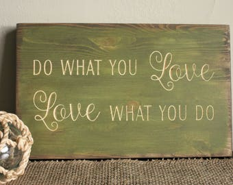 Do What You Love, Love What You Do  | 8x12 Teacher Appreciation Mentor Sign | Vintage Carved Farmhouse Wood Sign