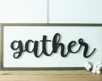 IN STOCK | Gather Wood Sign | 12x30 Framed Farmhouse Sign | Cutout 3D Relief Wooden Sign
