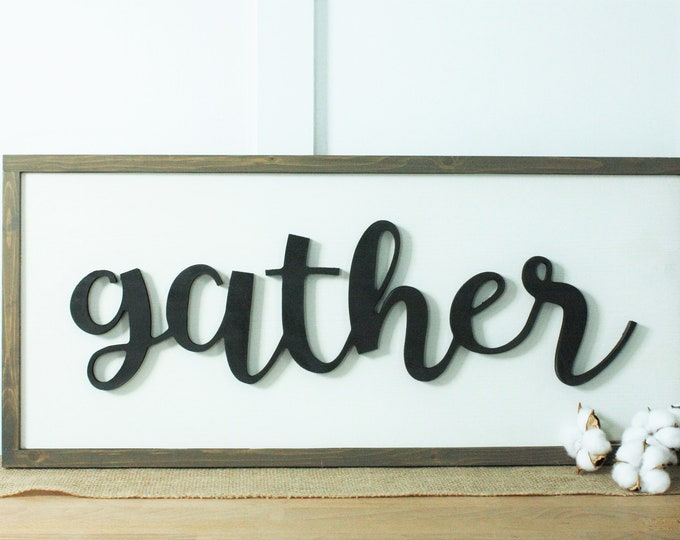 Featured listing image: IN STOCK | Gather Wood Sign | 12x30 Framed Farmhouse Sign | Cutout 3D Relief Wooden Sign