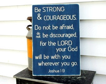 Be Strong and Courageous Wooden Sign Boys Room Joshua Bible Verse - Carved Engraved Distressed Wood Sign