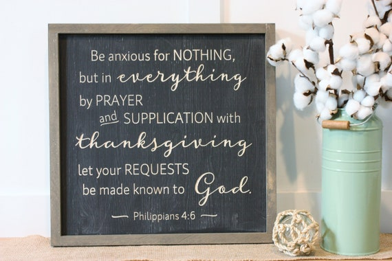 Be Anxious For Nothing 16x16 Philippians 4 6 Carved Etsy
