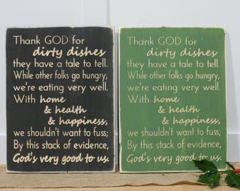 IN STOCK - Thank God for Dirty Dishes - 12x16 Carved Distressed Wooden Sign