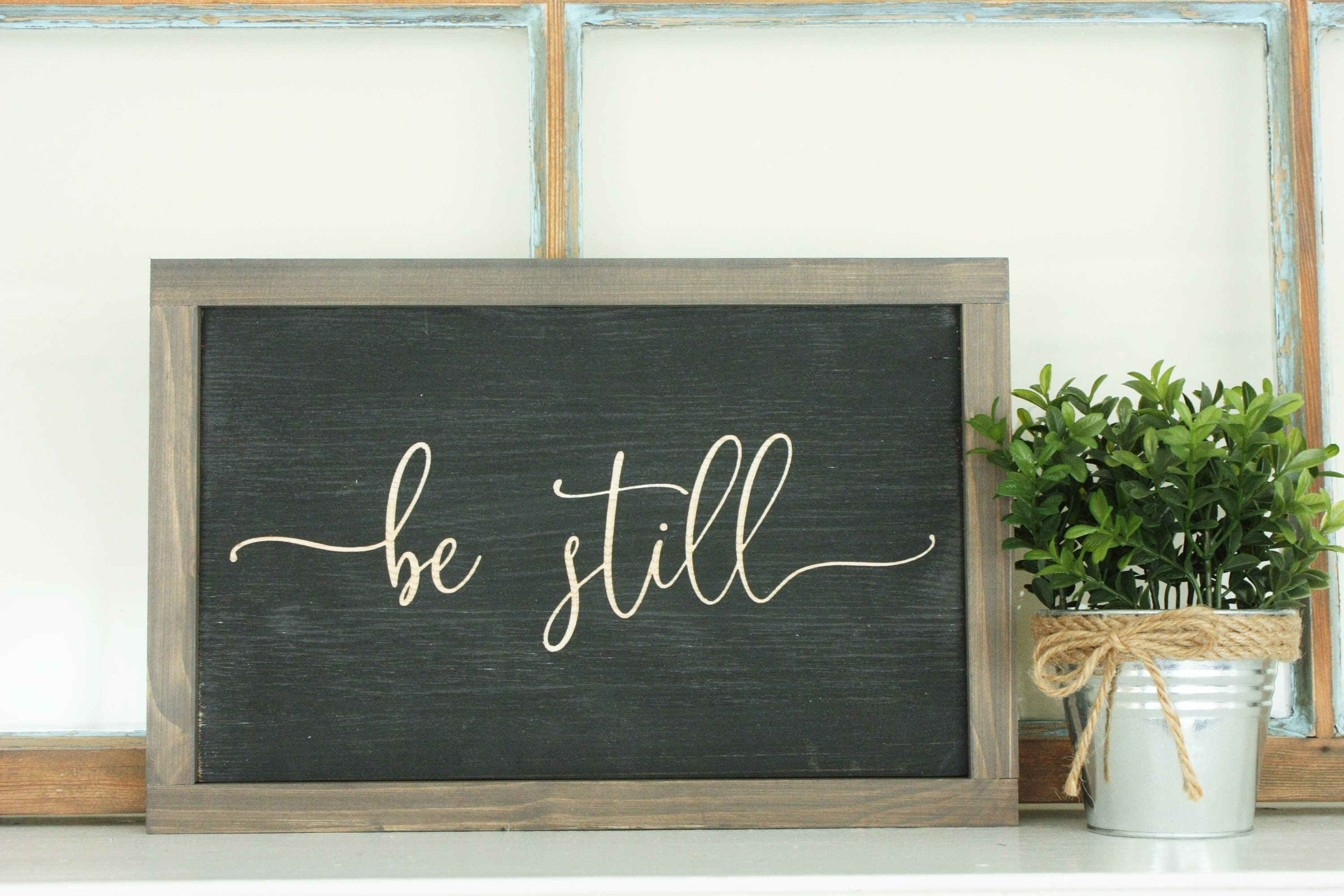 Be Still 8x12 Carved Wooden Sign With Farmhouse Frame Psalm 46
