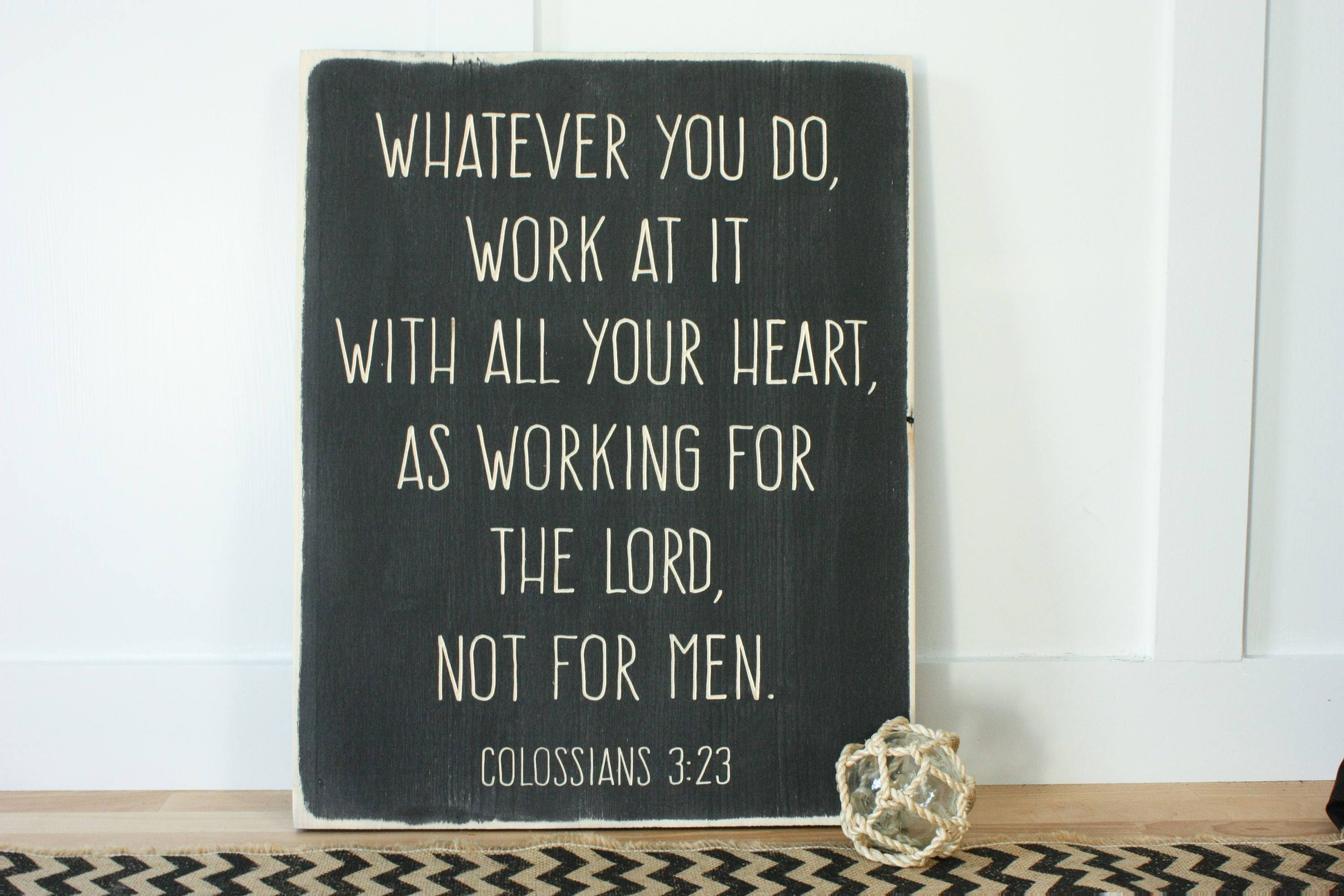 Whatever You Do Work For The Lord Colossians 3 23 Carved