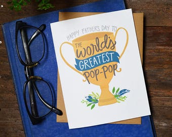 Happy Father's Day to the World's Greatest Pop Pop, Father's Day Card, Best Grandpa Ever, Greeting Card, Unique, Trophy, Cute Father's Day