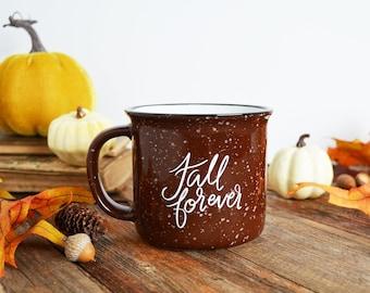 IMPERFECT Fall Mug, Fall Campfire Mug, Brown Ceramic Mug, Fall Forever, Hand Lettered Mug, Pumpkin Spice, Pumpkin Everything, Happy Fall