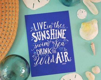 Live in the Sunshine, Blue, Swim the Sea, Turquoise Art Print, Salt Water, Beach, Ocean Sea, Tide, Wave, Surf, Sand, Handlettered