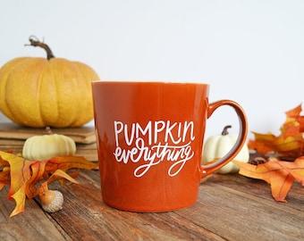 IMPERFECT Pumpkin Everything, Fall Mug, Dark orange, Burnt Orange Ceramic Mug, Hello Pumpkin, Hand Lettered Mug, Pumpkin Spice, Happy Fall