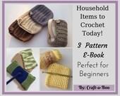Crochet Pattern Ebook, Pattern Bundle, Crochet Instructions, Household Crochet Patterns