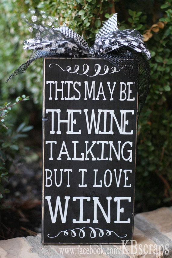 This may be the wine talking but I love wine