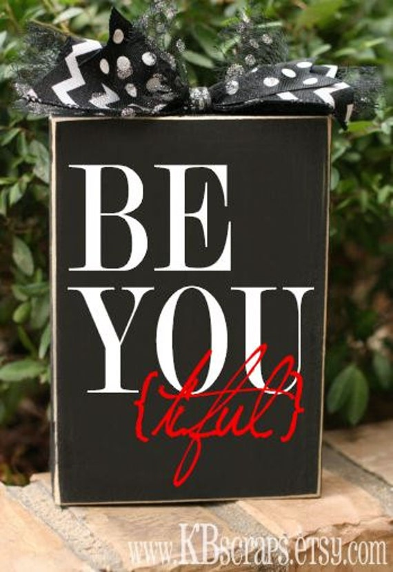Be You (tiful)
