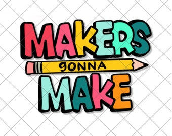 Makers gonna make cut file