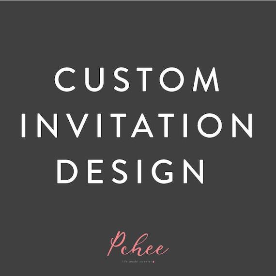 Custom Design Invitation Made To Order Etsy