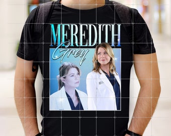 Meredith Grey Shirt, Ellen Pompeo Gift For Fan, Grey's Anatomy Gift Tee