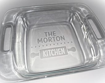 Personalized Etched Glass Casserole or Pie Dish - Your choice of Pyrex dishes - Wedding Gift, Housewarming, Hostess Gift