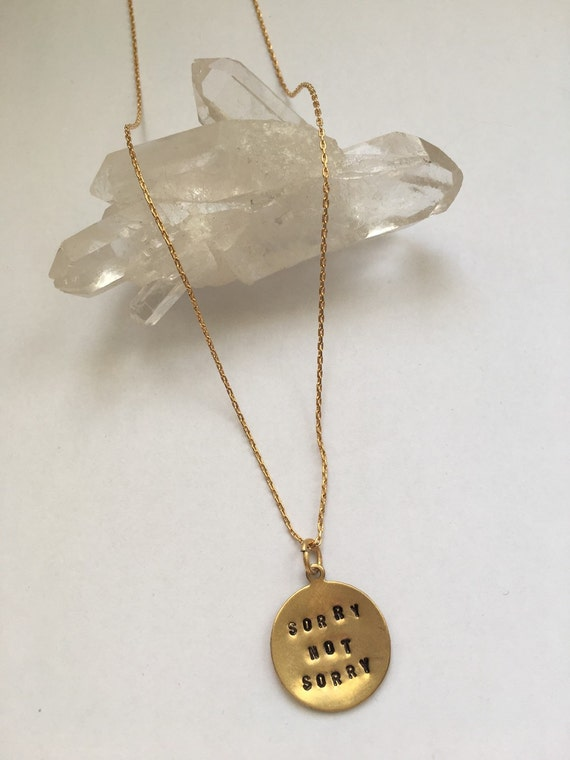 Sorry not sorry necklace