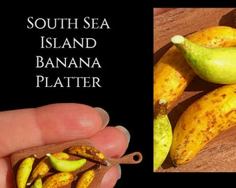 South Sea Banana Platter - Artisan fully Handmade Miniature in 12th scale. From After Dark miniatures.