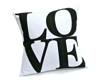 Ready to Ship - LOVE Throw Pillow Cover Appliquéd in Black on White Eco-Felt 18 inches