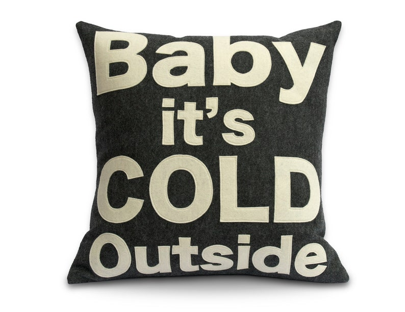 Baby it's Cold Outside   Pillow Cover in Charcoal and image 0
