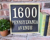 Vintage Brass Sign 1600 Pennsylvania Avenue Street Address Sign, Architectural Industrial Salvage, The White House Washington DC