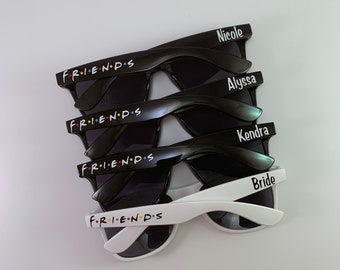 Friends Sunglasses, Friends the TV Show, Bachelorette Sunglasses, , Bachelorette Gift, Birthday Sunglasses, Friends tv sunglasses