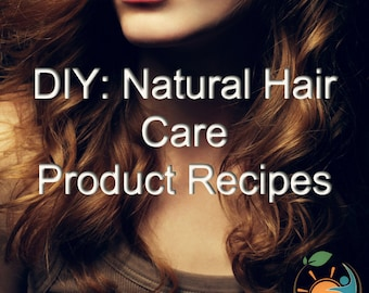 Make Your Own Natural Total Hair Care Recipes Instant Digital Delivery eBook PDF Printable