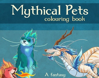 Mythical Pets Digital Pdf Colouring Book Adult Coloring Kids