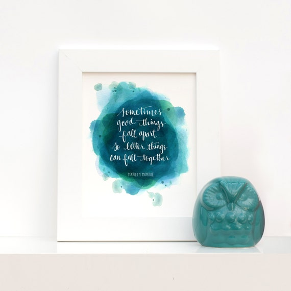 Marilyn Monroe Quote Sometimes Good Things Fall Apart Giclee Etsy