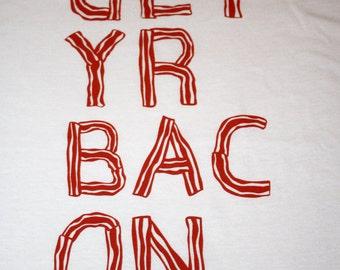 SALE - Get Yr Bac On T-shirt (S, M, L, X-Large, 2X-Large)