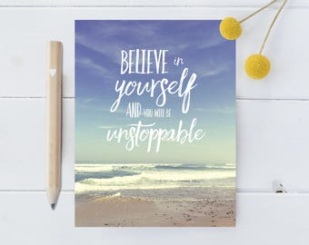 Believe in Yourself and You Will Be Unstoppable Fridge Magnet