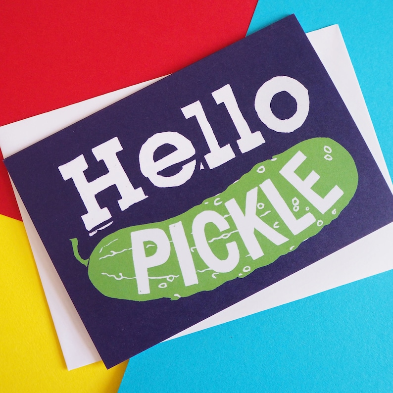 Funny Hello Pickle Card Anniversary Card Valentines Card image 0