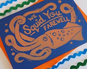 Funny Linocut Leaving Card, Lino Print We Squid Card, Animal Pun Greeting card, Retirement Card, Good Luck Card, Congratulations Card