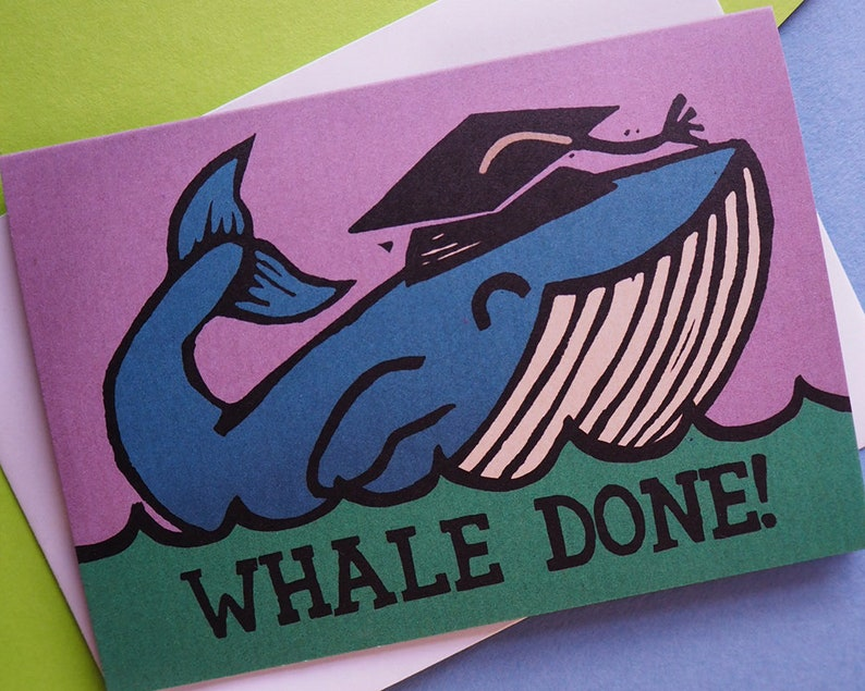 Funny Whale done Graduation or Exam congratulations card image 0